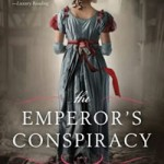History Behind The Emperor's Conspiracy
