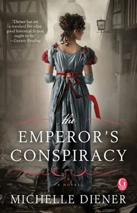 http://www.michellediener.com/books/the-emperors-conspiracy/