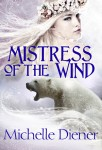 The Inspiration for Mistress of the Wind